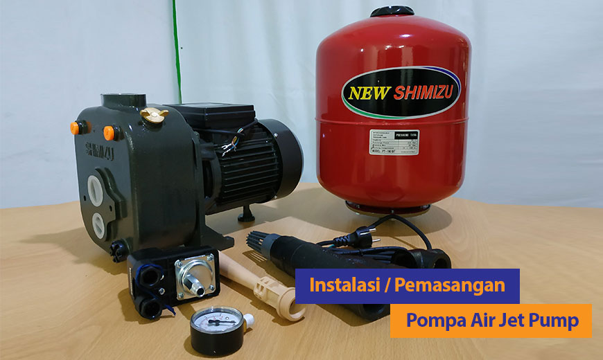 Dealer Pemanas Air Depok Instalasi Atau Pemasangan Pompa Air Jetpump